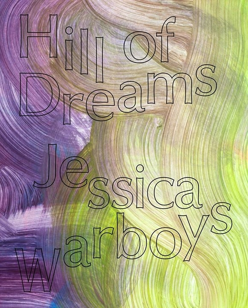 Jessica Warboys: Hill of Dreams